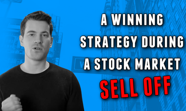 A winning strategy during a stock market sell off